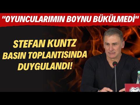 Stefan Kuntz basın toplantısında duygulandı! \