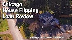 Chicago House Flipping Loan Review