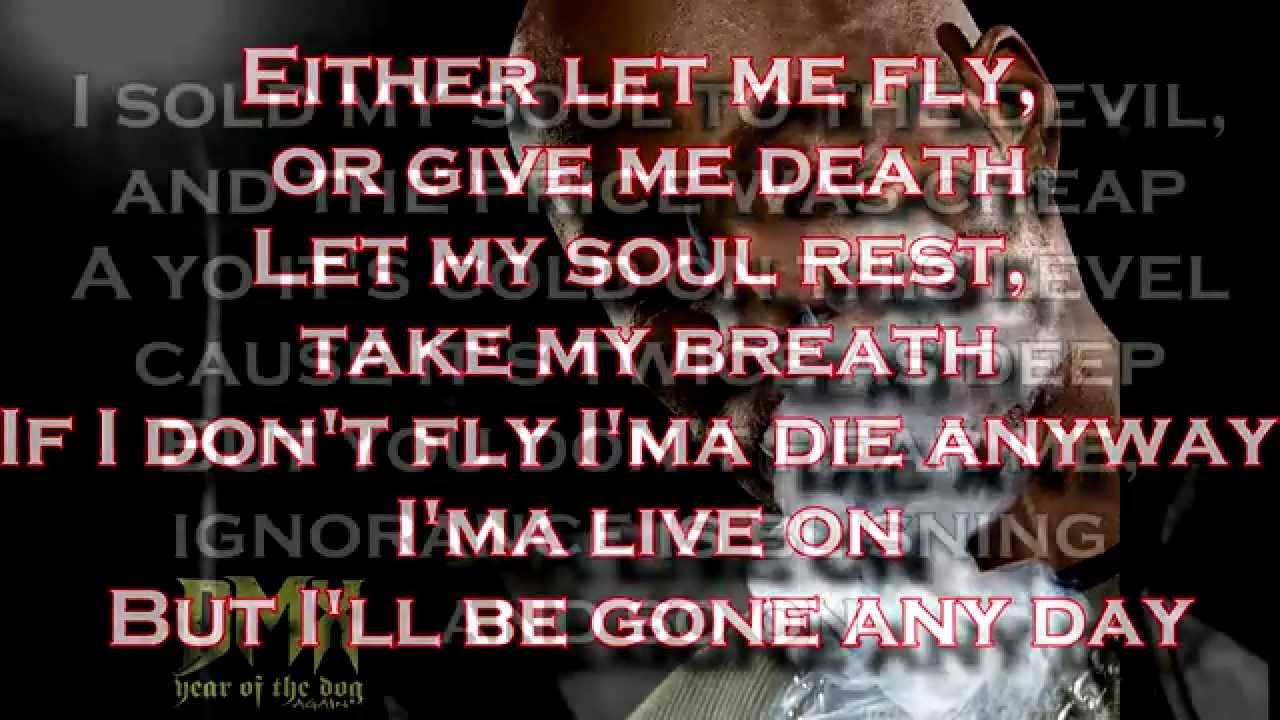 Dmx Let Me Fly Lyrics Youtube