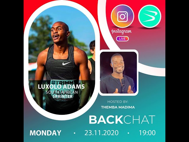 BackChat ep81 with Luxolo Adams