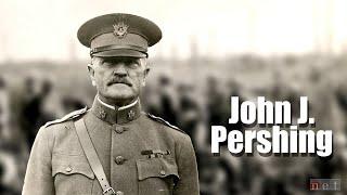 The Legacy of General John J. Pershing | Nebraska Stories