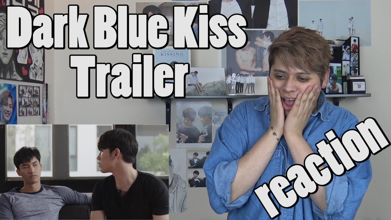 GMMTV Series   DARK BLUE KISS - Reaction - YouTube