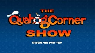 The Quahog Corner Show - Episode 1 part 2