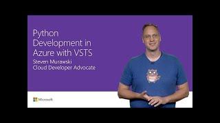 Python development in Azure with Visual Studio Team Services | T171