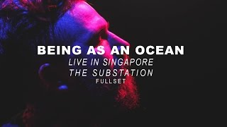 Being As An Ocean - Fullset - Dwellers Live