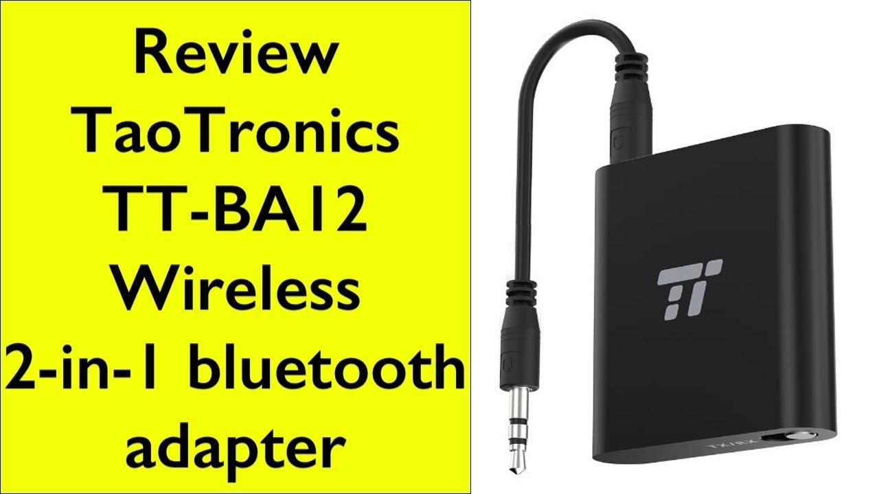 review taotronics wireless 2 in 1 bluetooth adapter tt ba12 youtube