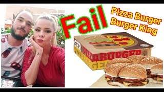 Pizza Burger do Burger King Fail