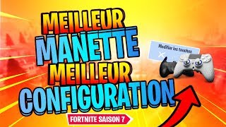 MEILLEUR MANETTE MEILLEUR CONFIGURATION MANETTE | Fortnite Battle Royale SAISON 7