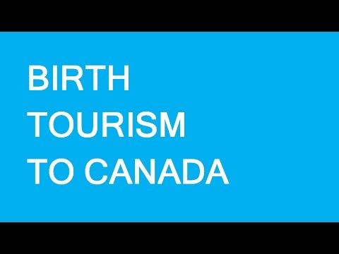 Birth Tourism In Canada