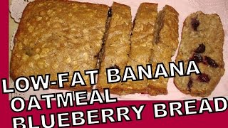 Low-fat Blueberry Banana Bread Delicious ~healthy Bread