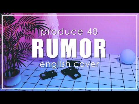PRODUCE 48 - RUMOR (English Cover)