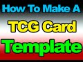 How to Make a TCG Card Template