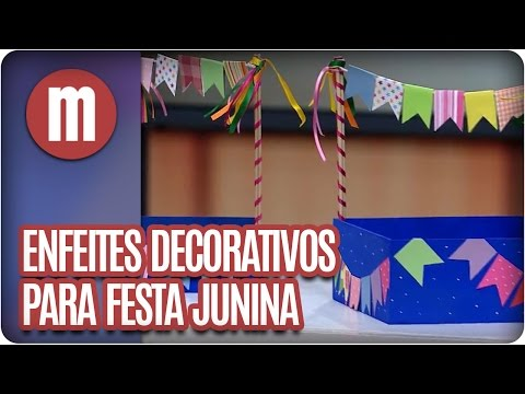 Enfeites para Festa Junina - Artesanato - Mulheres  (14/06/16)