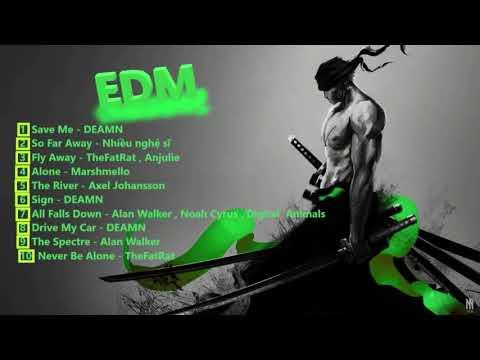 Top 10 Bản Nhạc EDM Gây Nghiện Hay Nhất | TOP EDM