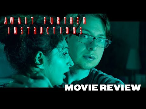 Await Further Instructions 2018 Movie Review A Great Low Budget