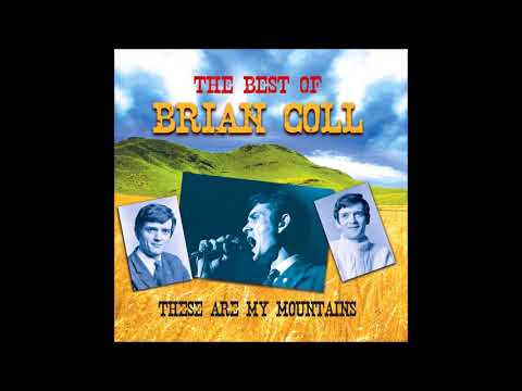 Brian Coll - These Are My Mountains - The Best of Brian Coll