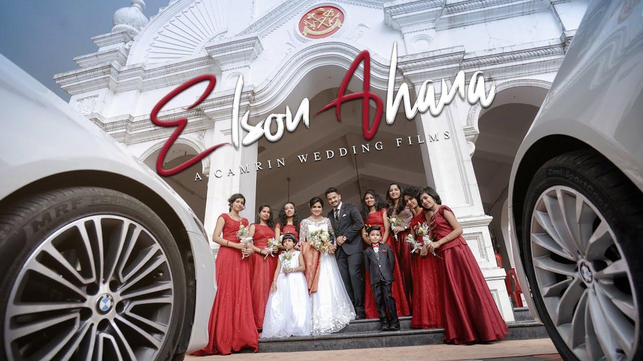 WEDDING FILM 2020 | ELSON +AHANA | CAMRIN FILMS