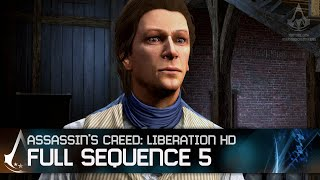 Assassin's Creed Liberation HD - Full Sequence 5 [Full Synch 100%]