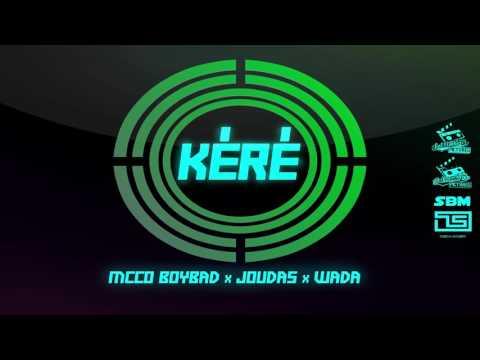 McCO boybad & Wada( jiol'ambup's)  feat Joudas - Kéré