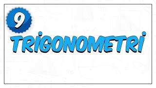 9.sınıf Matematik  Trigonometri -1