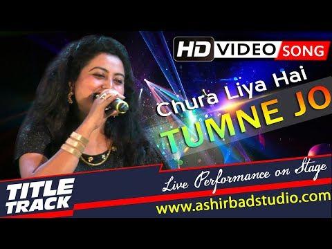 Chura Liya Hai Tumse Hd Video Song 720p