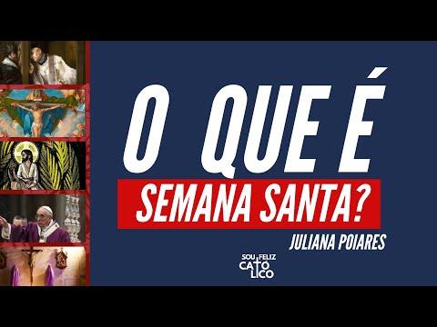 O QUE É SEMANA SANTA? | Juliana Poiares