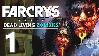 DES ZOMBIES !!! - FAR CRY 5 FR [DLC Dead Living Zombies] #1