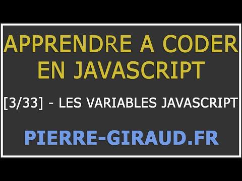 [Tutoriel Complet] Apprendre à coder en JavaScript [3/33]  : Découverte des variables JavaScript