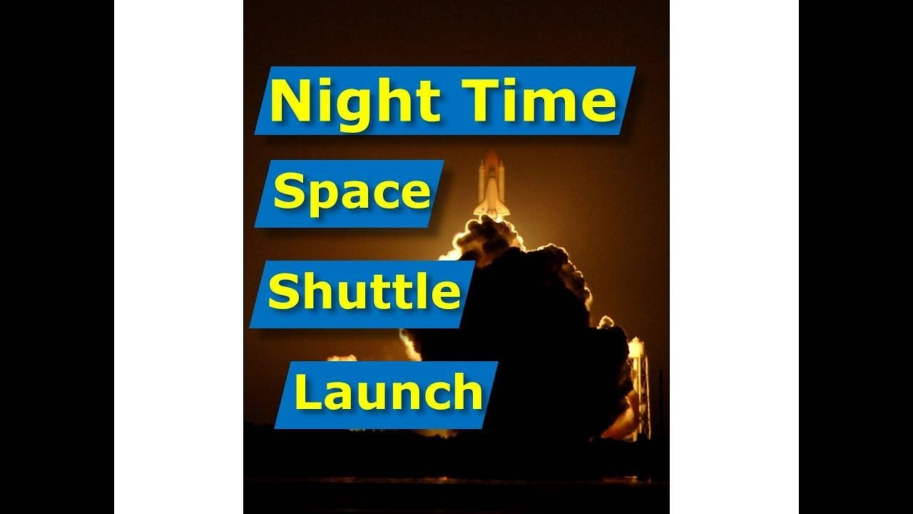 space shuttle night viewing - photo #9