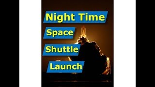 NASA Space Shuttle Discovery Night Launch STS-128