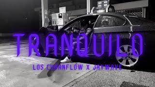 TRANQUILO - Los Cubanflow x Jaywave [Video Oficial]