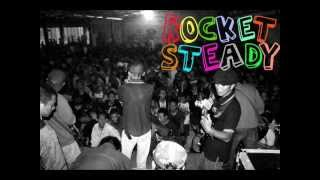 Rocket Steady - Falling Down