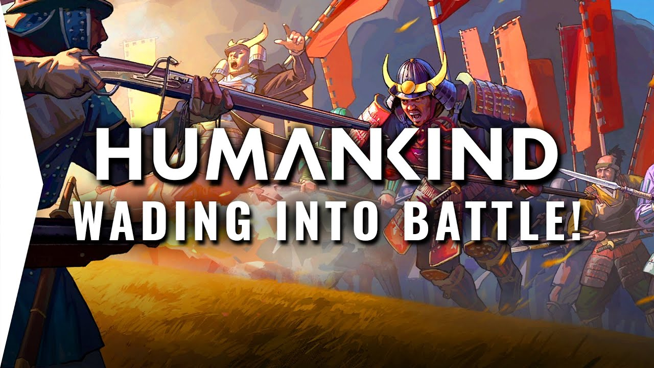HUMANKIND Combat Gameplay #4! ► Wading Into Battle Military Scenario - 4X Strategy Game OpenDev Demo