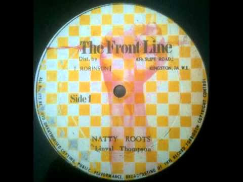 LINVAL THOMPSON + TRINITY - Natty Roots (The Front Line)
