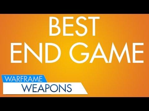 WF: Best Endgame Weapons
