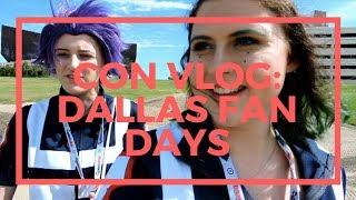Con Vlog || Dallas Fan Days [2018]