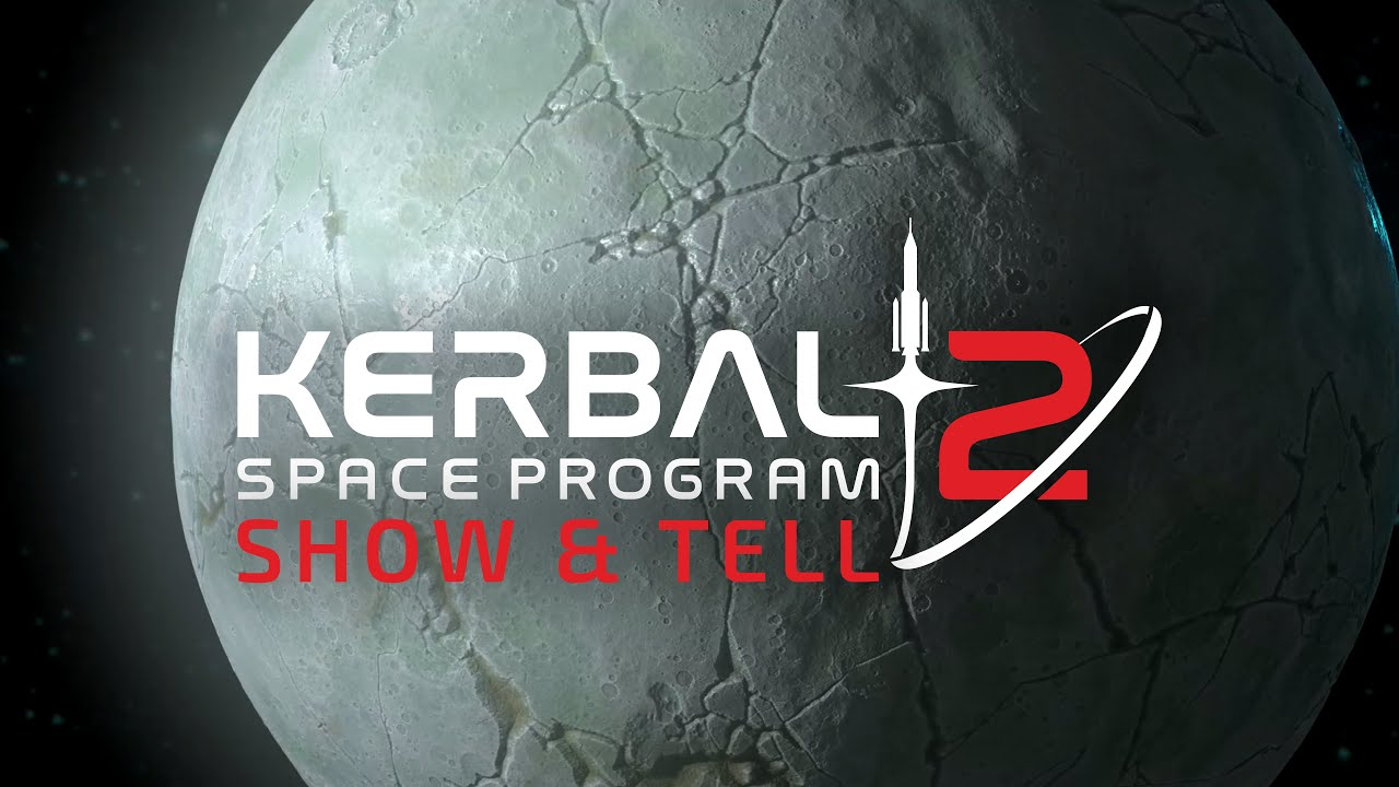 Kerbal Space Program 2 - Show And Tell