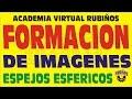 FORMACION DE IMAGENES EN ESPEJOS ESFERICOS