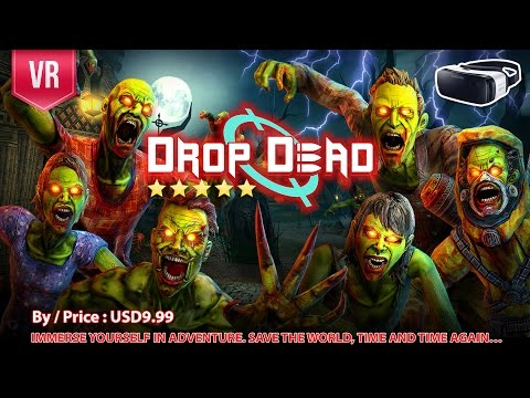 Drop Dead for Gear VR - One of The Best FPS VR zombies shooting experience with stunning graphic.
