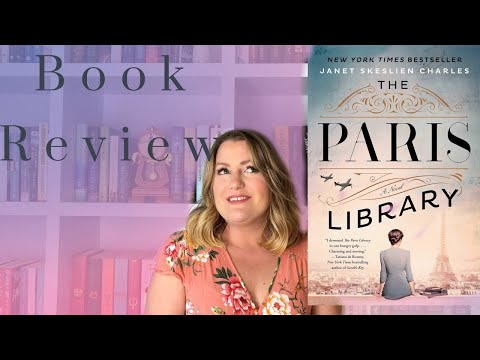 The Paris Library Novel by Janet Skeslien Charles | Book Review
