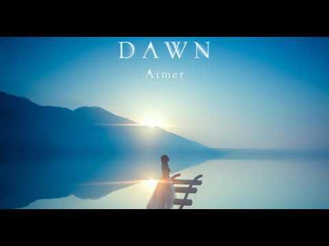 AIMER - DAWN (Full Album) Fate Stay Night Unlimited Blade Works OST