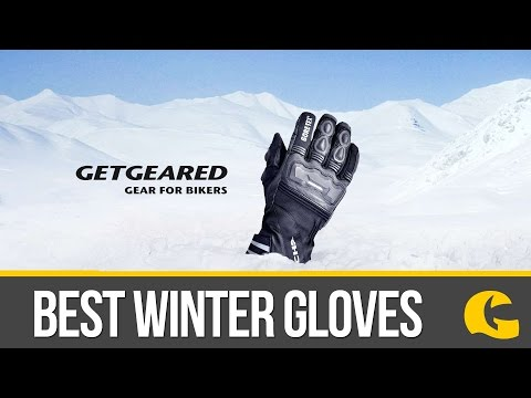 Warmest Winter Gloves: What Are The Best Winter Gloves For 2016? #GetGreatGear | GetGeared.co.uk