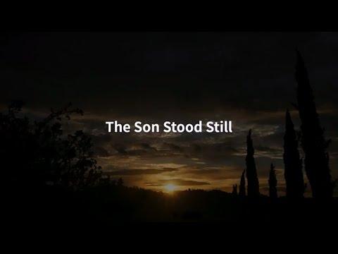 The Son Stood Still - Christian Country Song - Gospel Music - Lyrics Video