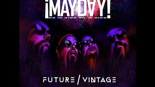 ¡MAYDAY! - Future Vintage 09. Into The Night