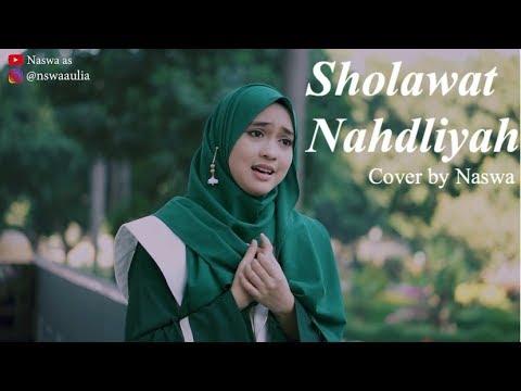 SHOLAWAT NAHDLIYAH ( Cover By Naswa )