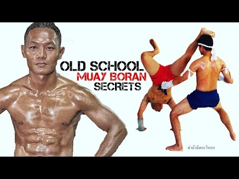 Old School Muay Boran Secrets | Thai Boxing