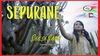 Download lagu Shalsa savira - Sepurane [OFFICIAL]