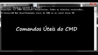 Comandos úteis do CMD ou DOS que podem ser usados (Comandos Hackers)
