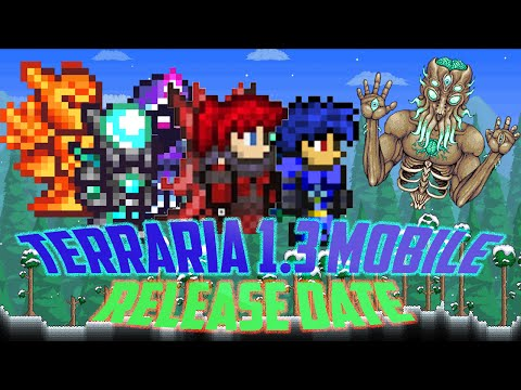 Terraria Ios/Android Console 1.3 Release Date Confirmed + More