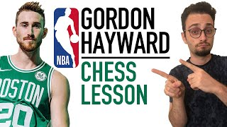 Chess Lesson with NBA Player Gordon Hayward